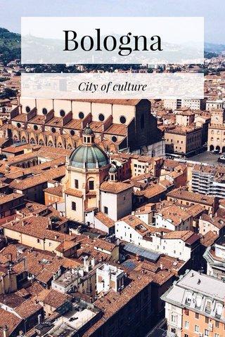 Bologna City of culture