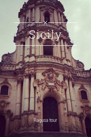 Sicily Ragusa tour