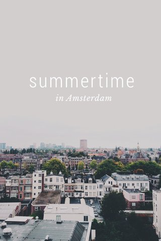 summertime in Amsterdam