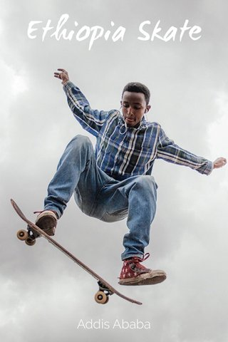 Ethiopia Skate Addis Ababa