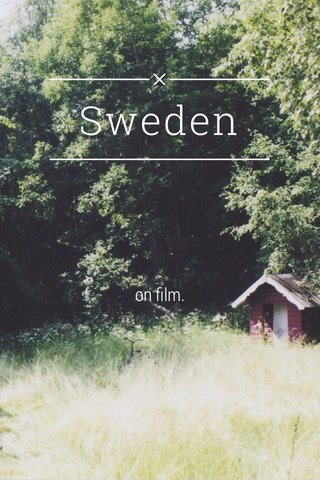 Sweden on film.
