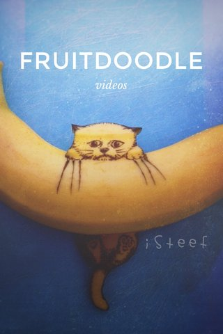 FRUITDOODLE videos