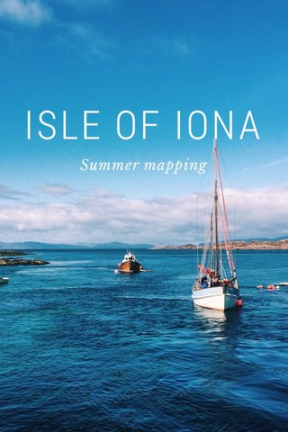 ISLE OF IONA Summer mapping