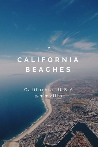 CALIFORNIA BEACHES California, U.S.A @mmvilla