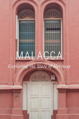 MALACCA Exploring the State of Heritage