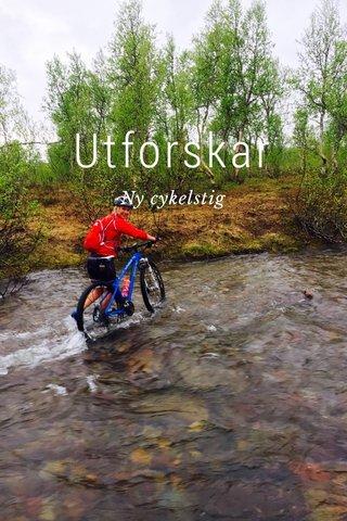 Utforskar Ny cykelstig
