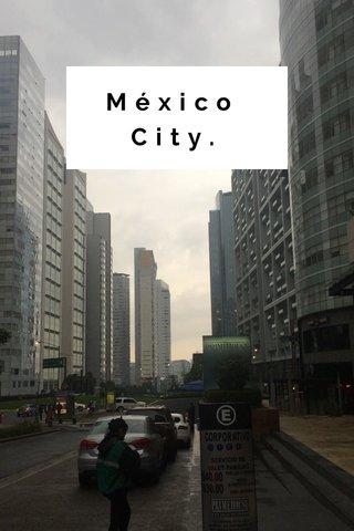 México City.