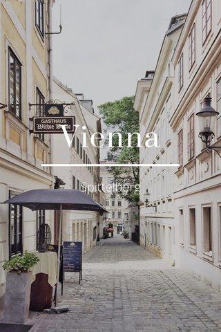 Vienna Spittelberg