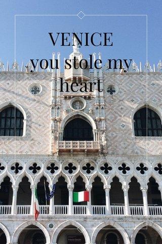 VENICE you stole my heart 🇮🇹
