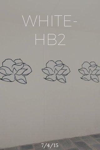 WHITE- HB2 7/4/15