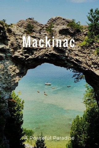 Mackinac A Peaceful Paradise