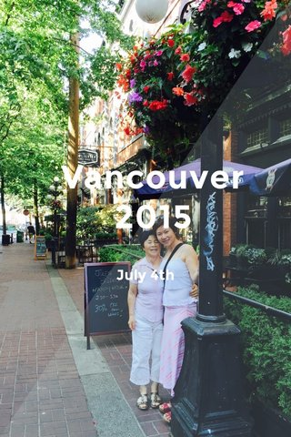 Vancouver 2015 July 4th
