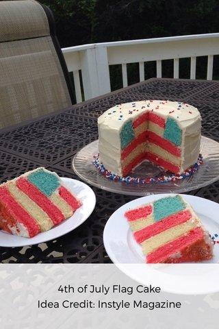 4th of July Flag Cake Idea Credit: Instyle Magazine