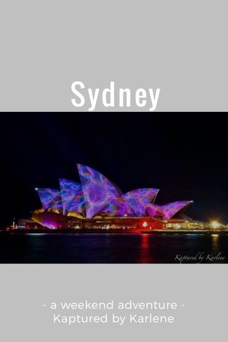 Sydney - a weekend adventure - Kaptured by Karlene