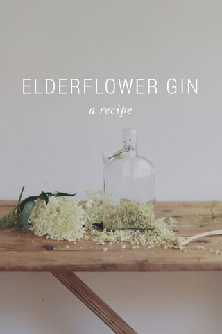 ELDERFLOWER GIN a recipe