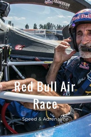 Red Bull Air Race Speed & Adrenaline
