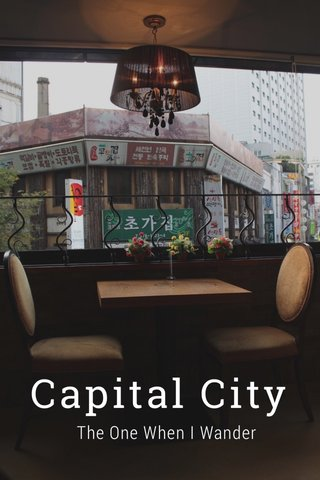 Capital City The One When I Wander