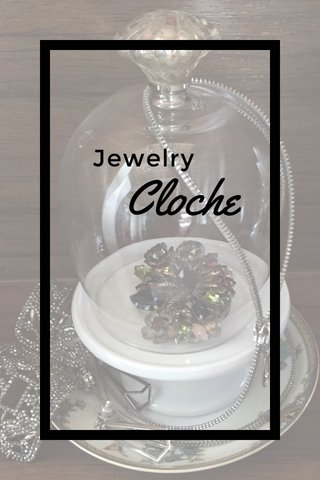 Cloche Jewelry