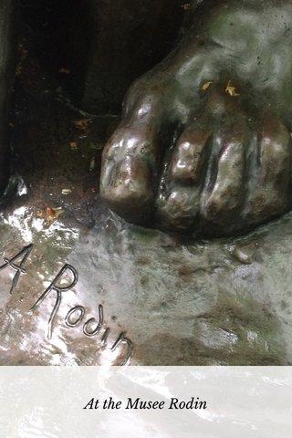 At the Musee Rodin