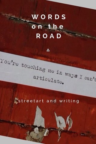 WORDS on the ROAD streetart and writing