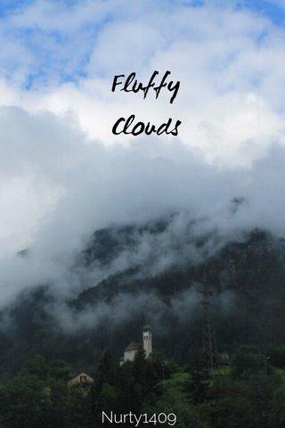 Fluffy Clouds Nurty1409