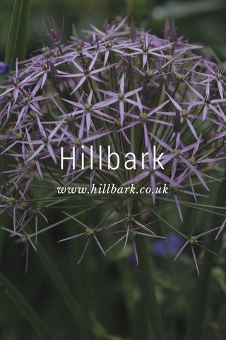 Hillbark www.hillbark.co.uk