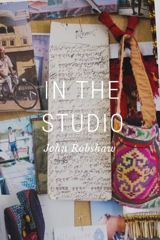 IN THE STUDIO John Robshaw