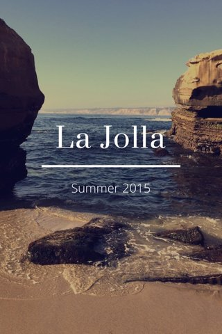 La Jolla Summer 2015