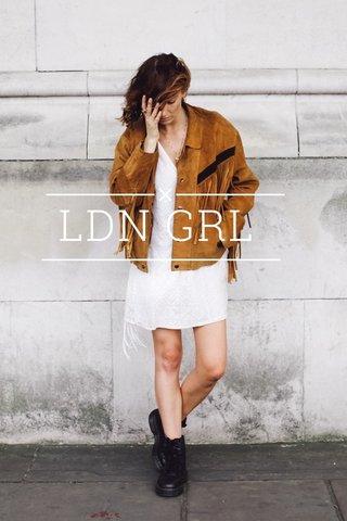 LDN GRL