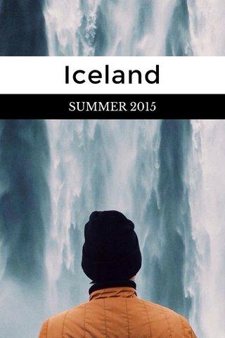 Iceland SUMMER 2015