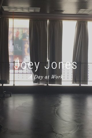 Joey Jones A Day at Work