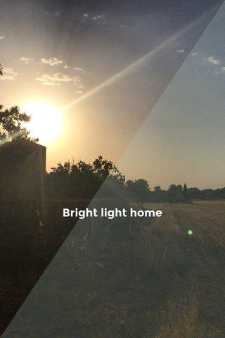 Bright light home