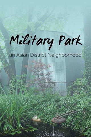 Military Park an Asian District Neighborhood