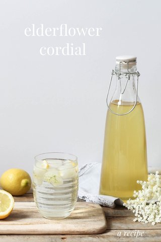 elderflower cordial a recipe