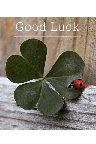 Good Luck Nurty1409