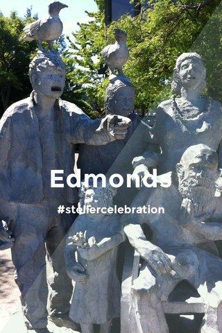 Edmonds #stellercelebration