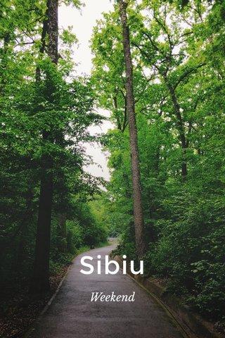 Sibiu Weekend