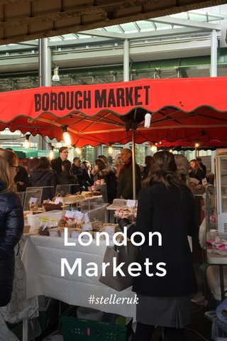 London Markets #stelleruk
