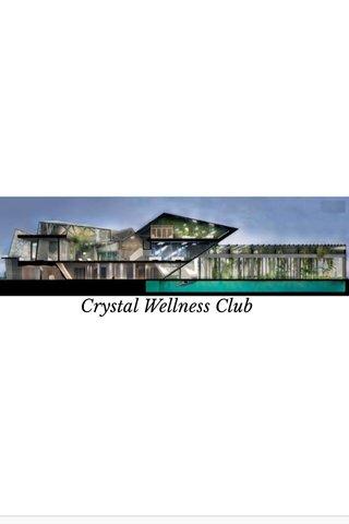 Crystal Wellness Club