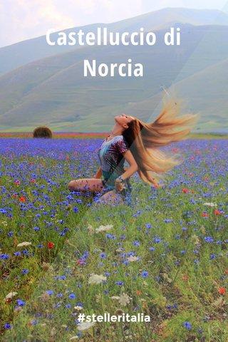 Castelluccio di Norcia #stelleritalia
