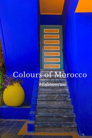 Colours of Morocco #Editiontwo