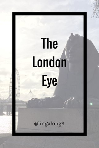 The London Eye @lingalong8