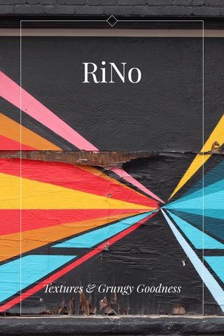 RiNo Textures & Grungy Goodness