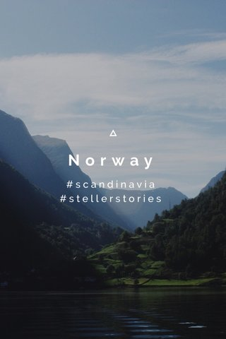 Norway #scandinavia #stellerstories