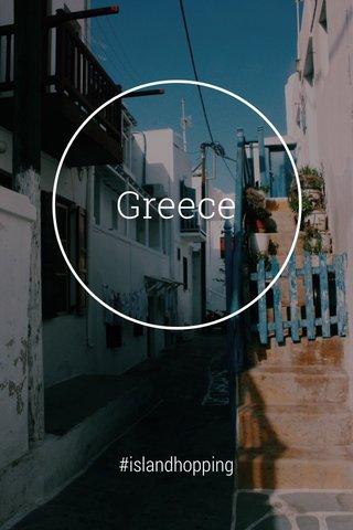 Greece #islandhopping