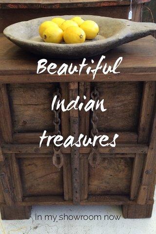 Beautiful Indian treasures In my showroom now