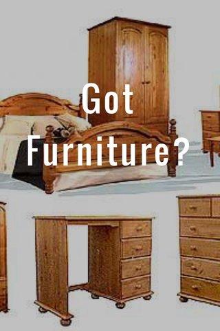 Got Furniture?