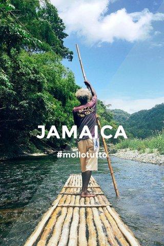 JAMAICA #mollotutto