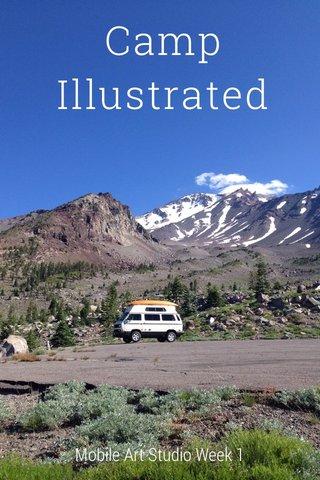 Camp Illustrated Mobile Art Studio Week 1
