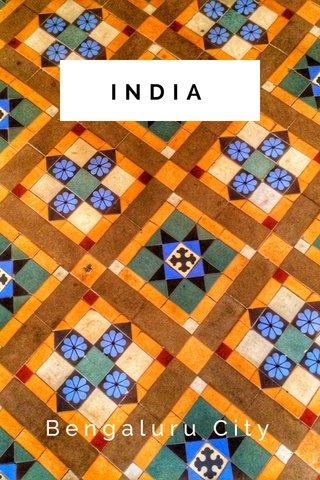 INDIA Bengaluru City